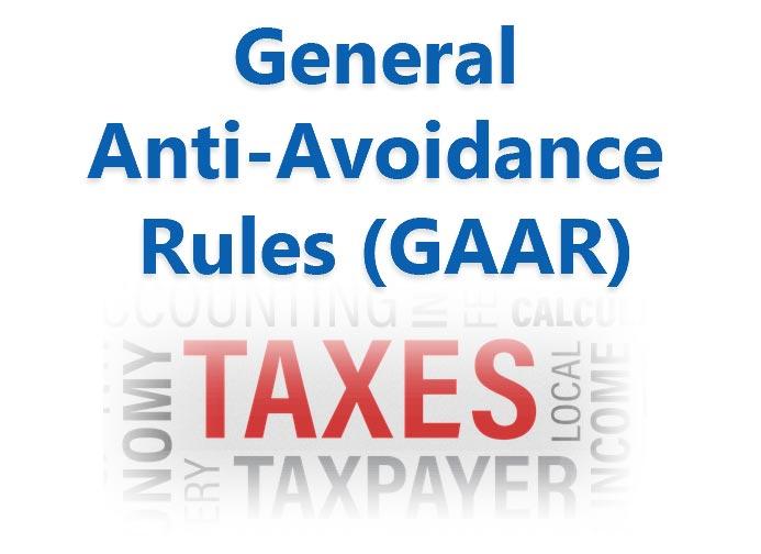 General Anti-Avoidance Rules (GAAR)
